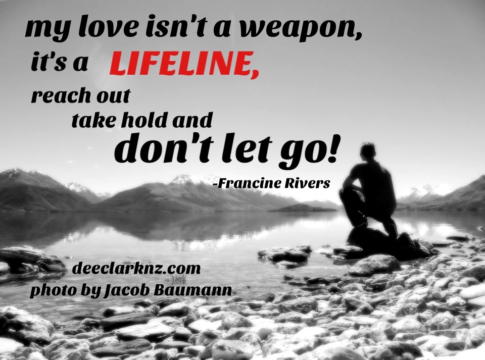 Life Line Quotes Prepossessing Love Is A Lifeline
