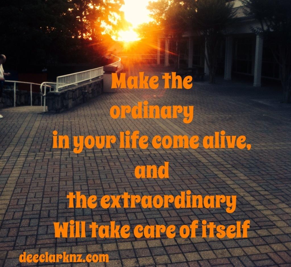 how ordinary can beextraordinary